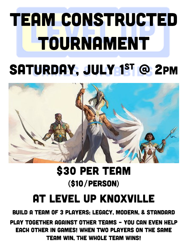 Team Constructed Tournament on July 1st at 2pm!